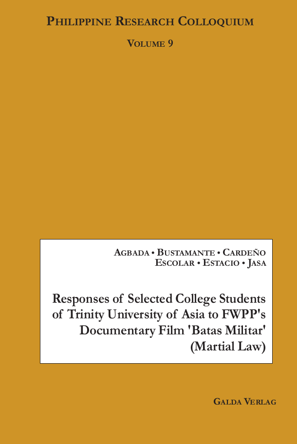 Responses of Selected College Students of Trinity University of Asia to FWPP's Documentary Film 'Batas Militar' (Martial Law) (PDF)