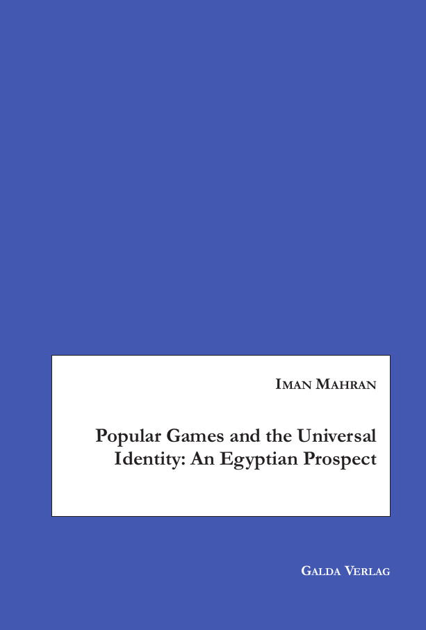 Popular Games and the Universal Identity: An Egyptian Prospect