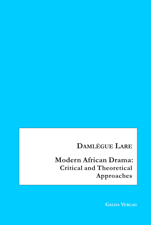 Modern African Drama: Critical and Theoretical Approaches (PDF)