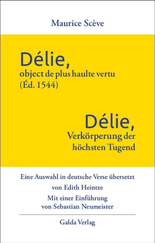 Délie, object de plus haulte vertu – Délie, Verkörperung der höchsten Tugend