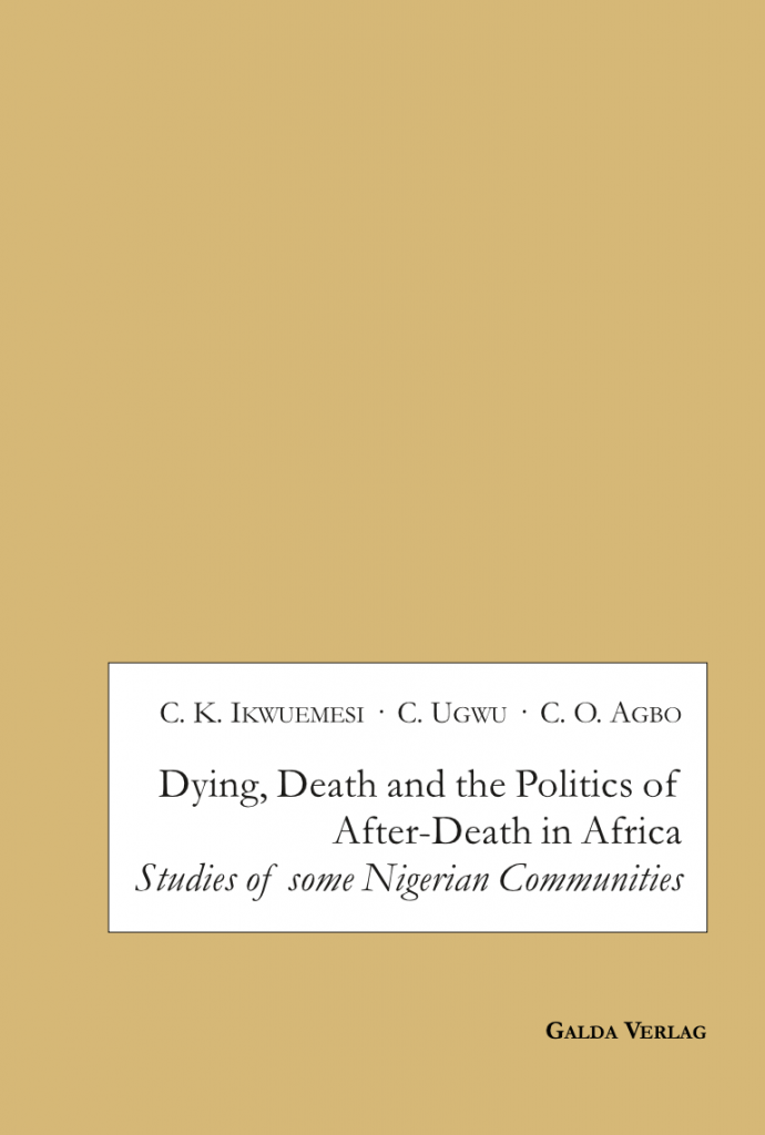 Dying, Death and the Politics of After-Death in Africa (PDF)