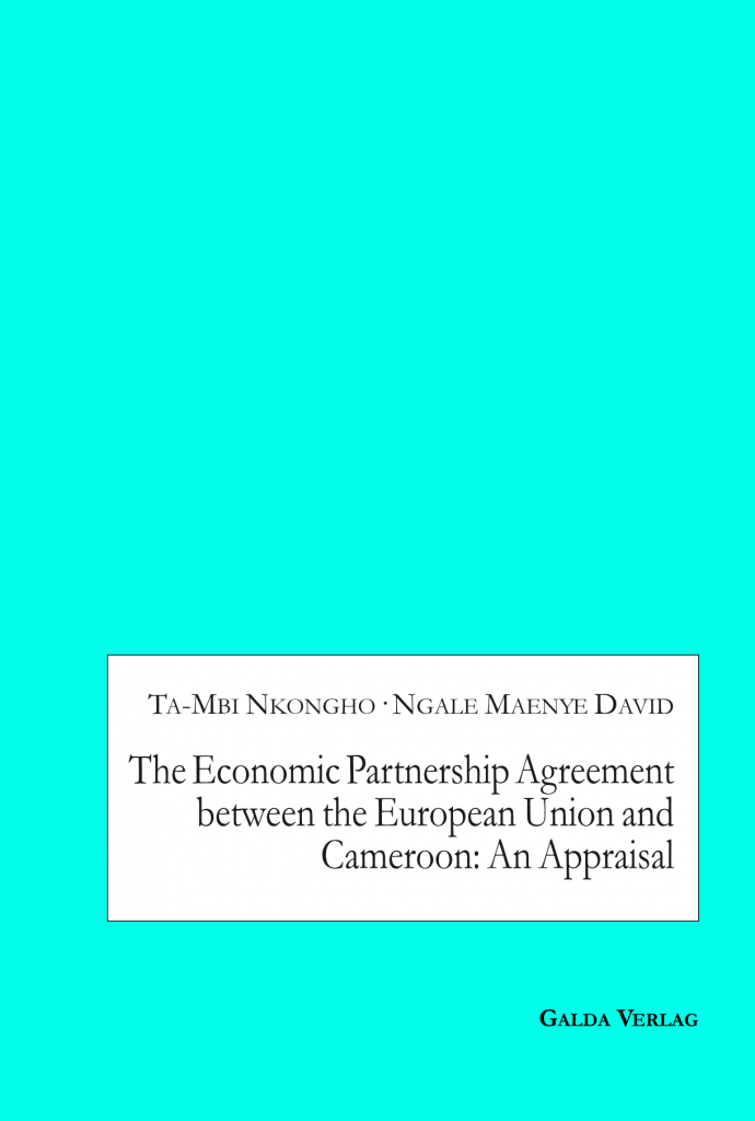 The Economic Partnership Agreement between the European Union and Cameroon: An Appraisal (PDF)