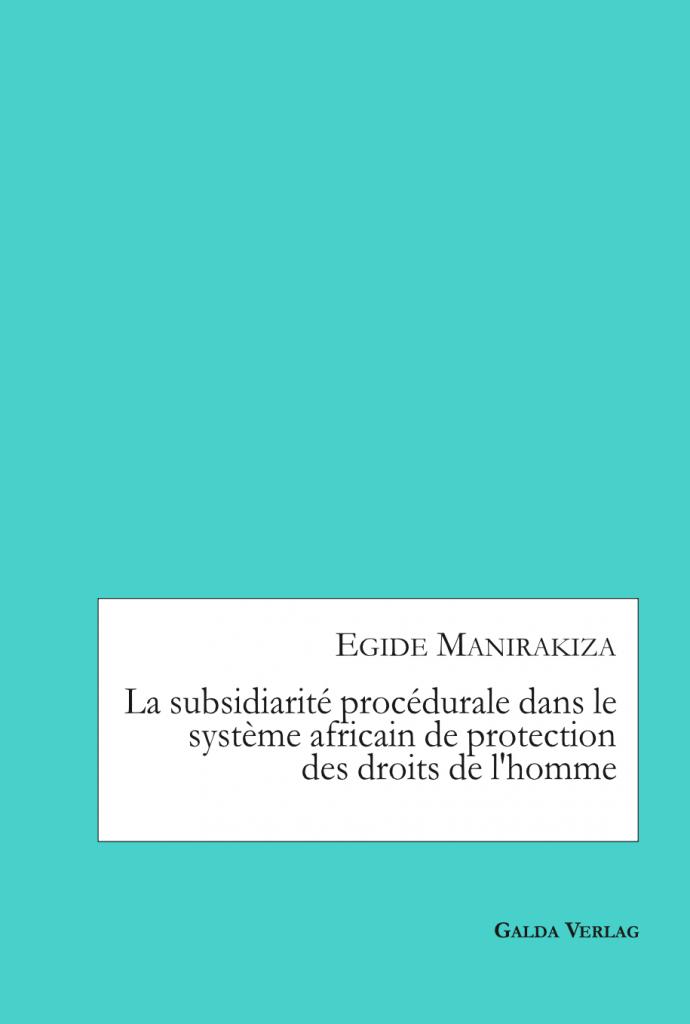 La subsidiarité procédurale dans le système africain de protection des droits de l'homme