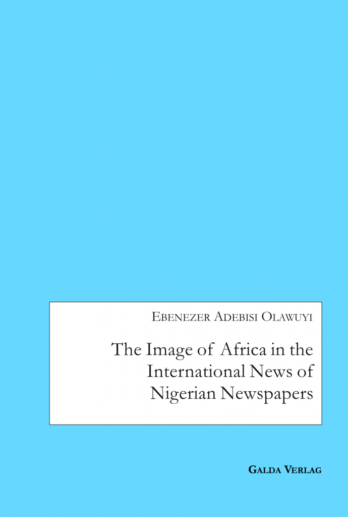 The Image of Africa in the International News of Selected Nigerian Newspapers