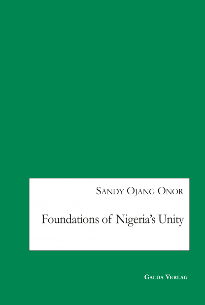 Onor_Foundations of Nigeria's Unity_cover