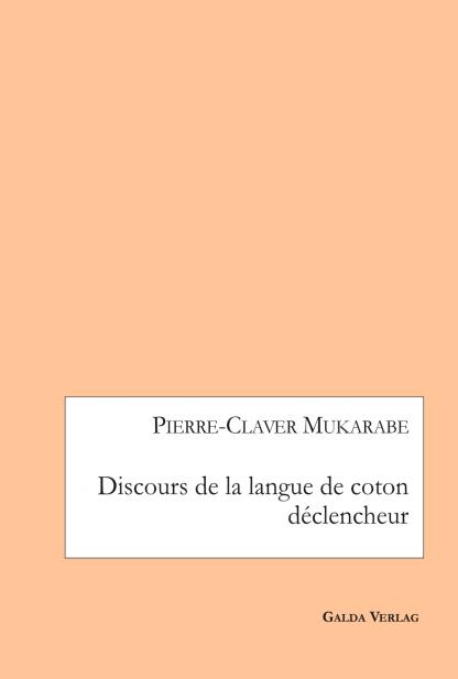 discours-de-la-langue-de-coton-déclencheur-pierre-claver-mukarabe_cover