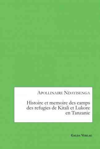 histoire-et-mémoire-des-camps-des-réfugiés-de-kitali-et-lukore-en-tanzanie_cover